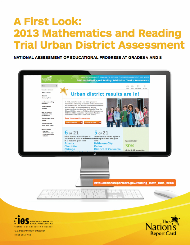 NAEP 2013 Reading and Mathematics, TUDA