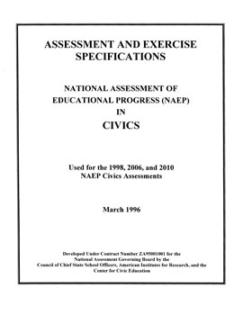 Cover of Civics Specifications for the National Assessment of Educational Progress, used for the 1998, 2006, and 2010 NAEP Civics Assessments