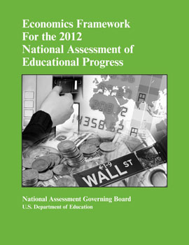 Cover of Economics Framework for the 2012 National Assessment of Educational Progress
