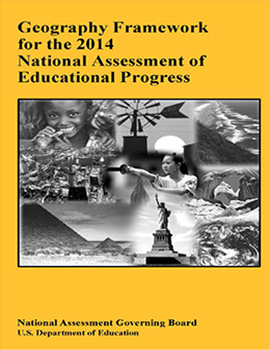 Geography Framework for the 2014 National Assessment of Educational Progress