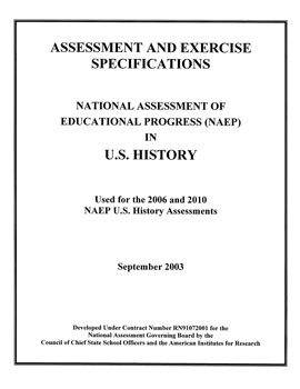U.S. History Specifications for the 2006 and 2010 National Assessment of Educational Progress