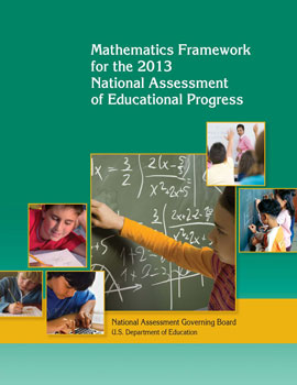 Mathematics Framework for the 2013 National Assessment of Educational Progress