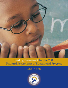 Abridged Reading Framework for the 2009 National Assessment of Educational Progress