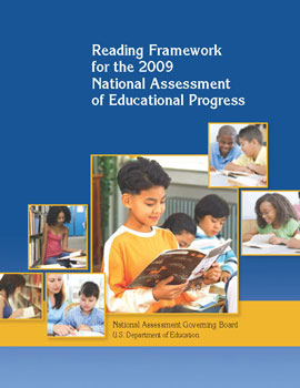 Reading Framework for the 2009 National Assessment of Educational Progress