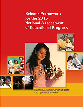 Cover of Science Framework for the 2015 National Assessment of Educational Progress