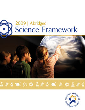 Abridged Science Framework for the 2009 National Assessment of Educational Progress