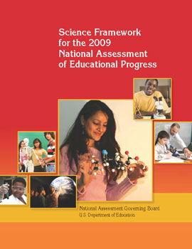 Science Framework for the 2009 National Assessment of Educational Progress
