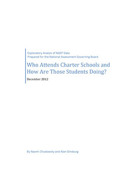 Who Attends Charter Schools and How Are Those Students Doing?